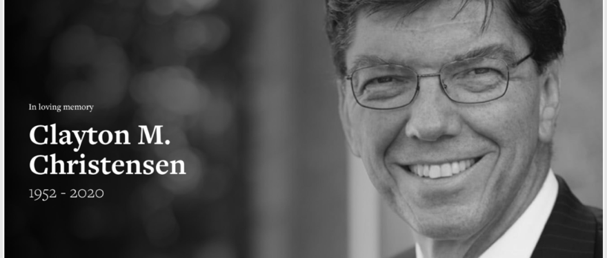Clayton Christensen, Kim B. Clark Professor of Business Administration, Acclaimed Author and Teacher, Dies at 67