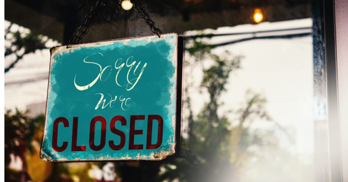 Business closed sign.