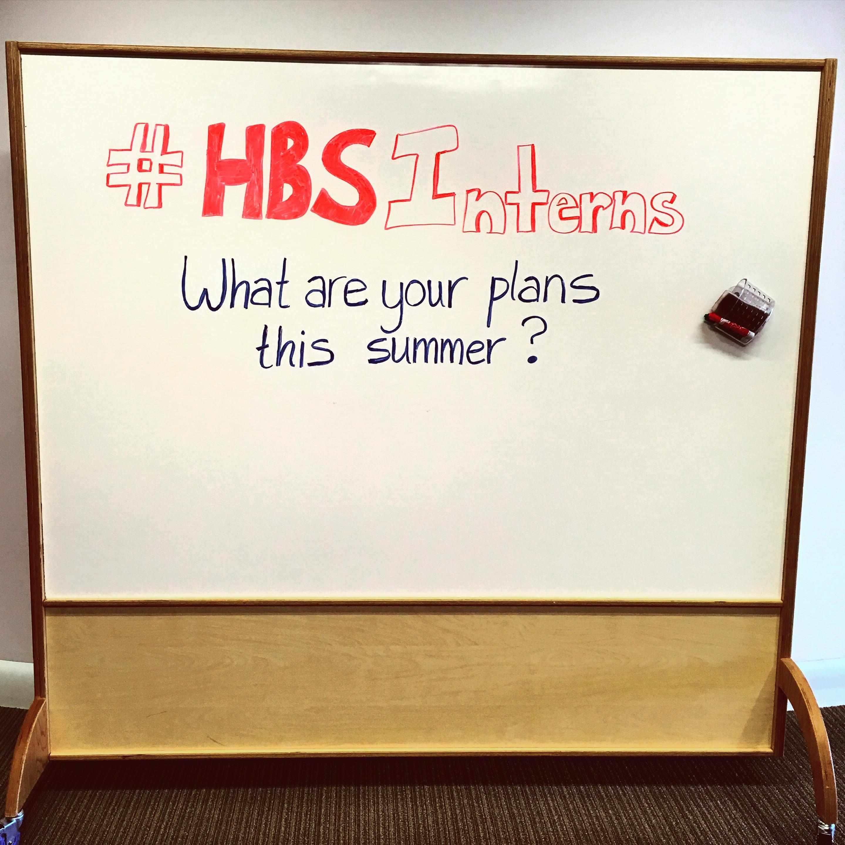 HBS Interns: Summer Takeovers
